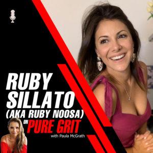 Ep. 23 - Ruby Sillato (aka Ruby Noosa )